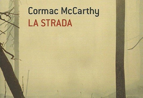 La strada – Cormac McCarthy