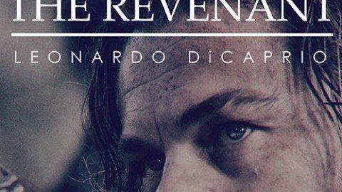 The Revenant – Alejandro Gonzàles Inarritu