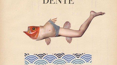 Dente – Canzoni per metà (2016)