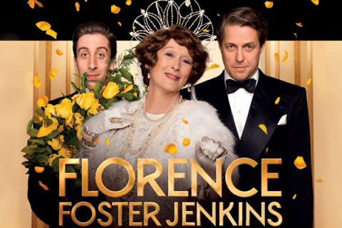 FLORENCE (Foster Jenkins) – Stephen Frears