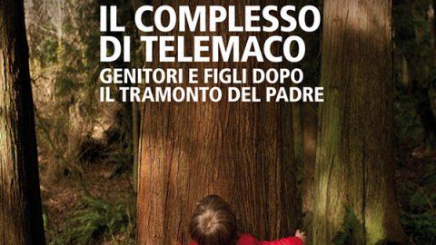 Il complesso di Telemaco – Massimo Recalcati