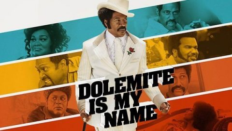 Dolemite Is My Name // Craig Brewer