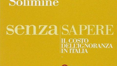 Senza sapere. Il costo dell'ignoranza in Italia // Giovanni Solimine