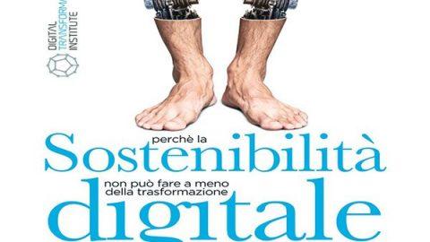 Sostenibilità Digitale: Perché la sostenibilità non può fare a meno della trasformazione digitale // Stefano Epifani