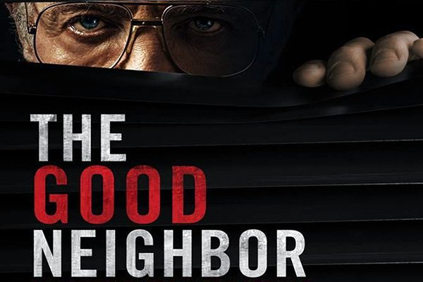 the good neighbor film poster